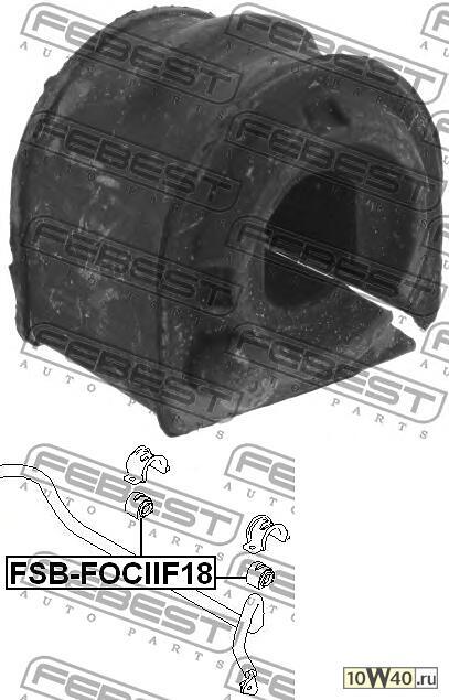 втулка стабилизатора переднего d18.5mm ford c-max 2003-2007 ford focus eu 2004-2008